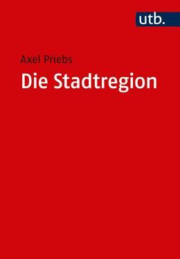 Abbildung von Priebs   Die Stadtregion   2019   Planung - Politik - Management