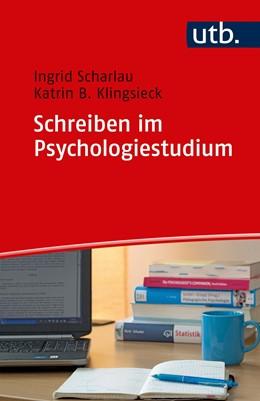 Abbildung von Scharlau / Klingsieck | Schreiben im Psychologiestudium | 2018 | 4958