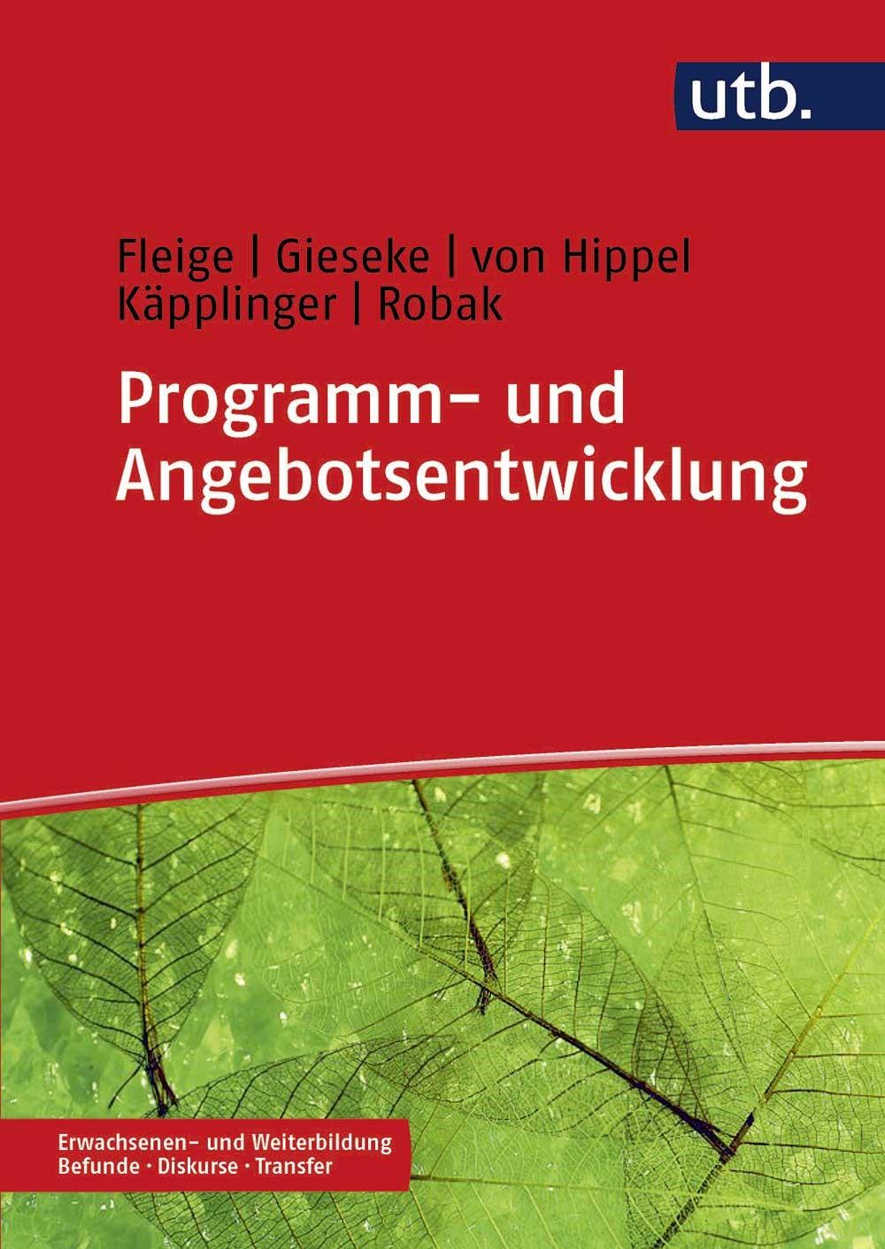 Programm- und Angebotsentwicklung | Käpplinger / Robak / von Hippel / Gieseke, 2018 | Buch (Cover)