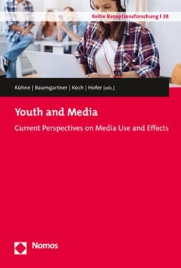 Abbildung von Kühne / Baumgartner | Youth and Media | 1. Auflage | 2018 | beck-shop.de