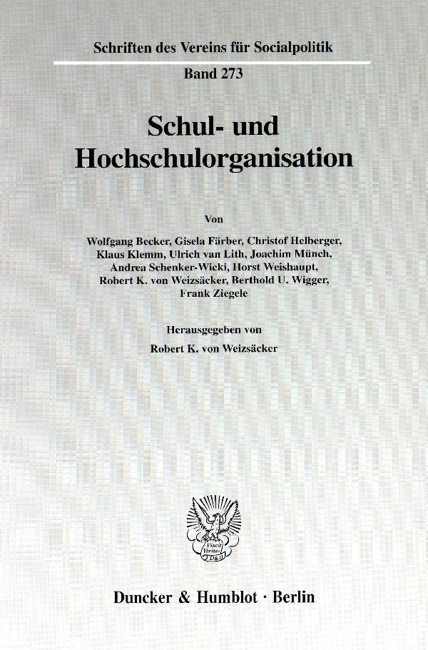 Abbildung von Weizsäcker   Schul- und Hochschulorganisation.   2000