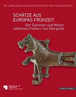 Abbildung von Wemhoff   Schätze aus Europas Frühzeit   1. Auflage   2017   beck-shop.de