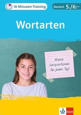 Abbildung von 10-Minuten-Training Deutsch Wortarten 5./6. Klasse. Kleine Lernportionen für jeden Tag   1. Auflage   2018   beck-shop.de