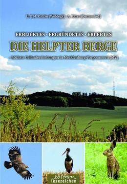 Abbildung von Ratzke / Ritter | DIE HELPTER BERGE höchste Geländeerhebungen in Mecklenburg-Vorpommern (MV) | 1. Auflage | 2017 | beck-shop.de