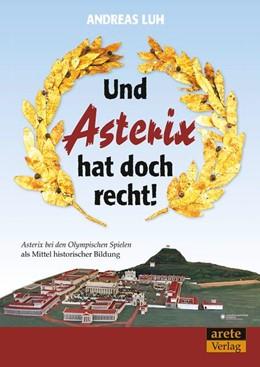 Abbildung von Luh | Und Asterix hat doch recht! | 2. Auflage | 2017 | beck-shop.de