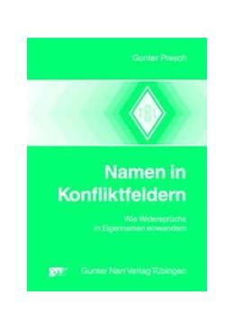 Abbildung von Presch | Namen in Konfliktfeldern | 2002 | Wie Widersprüche in EigenNamen...