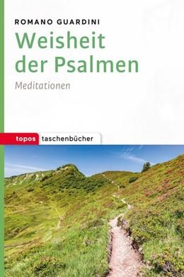 Abbildung von Guardini | Weisheit der Psalmen | 2018 | Meditationen