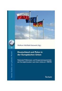 Abbildung von Hilz / Ulatowski | Deutschland und Polen in der Europäischen Union | 2016 | Nationale Präferenzen und Koop... | 22