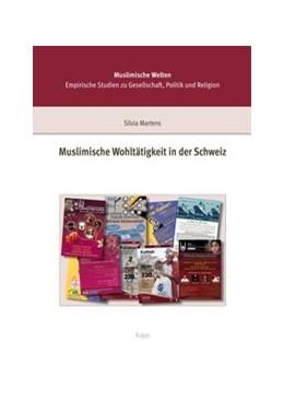 Abbildung von Martens   Muslimische Wohltätigkeit in der Schweiz   2013