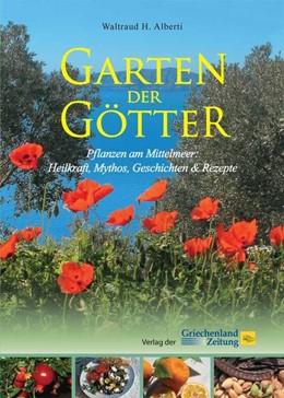 Abbildung von Alberti   Garten der Götter   2. Auflage   2017   beck-shop.de