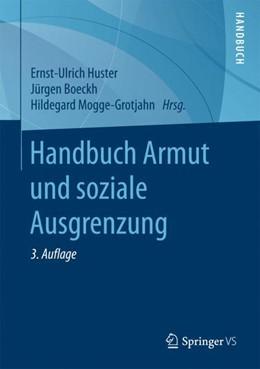 Abbildung von Huster / Boeckh | Handbuch Armut und Soziale Ausgrenzung | 3. Auflage | 2017 | beck-shop.de