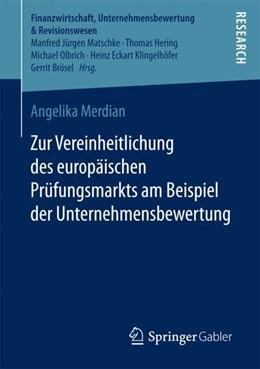Abbildung von Merdian | Zur Vereinheitlichung des europäischen Prüfungsmarkts am Beispiel der Unternehmensbewertung | 1. Aufl. 2018 | 2017