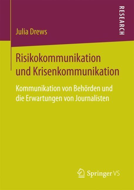 Risikokommunikation und Krisenkommunikation   Drews   1. Aufl. 2018, 2017   Buch (Cover)