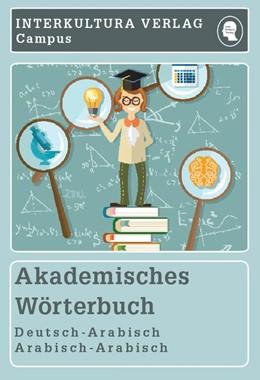 Abbildung von Akademisches Wörterbuch Deutsch-Arabisch / Arabisch-Deutsch | 1. Auflage | 2017 | beck-shop.de