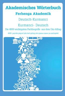 Abbildung von Akademisches Wörterbuch Deutsch-Kurmanci | 1. Auflage | 2017 | beck-shop.de