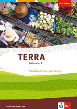 Abbildung von TERRA Erdkunde 2. Arbeitsheft Sprachförderung Klasse 7/8 | 1. Auflage | 2018 | beck-shop.de