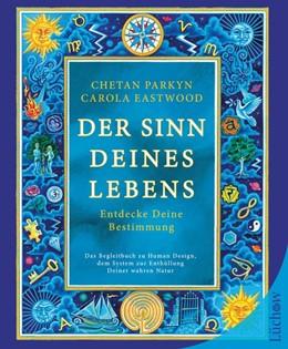 Abbildung von Parkyn / Eastwood | Der Sinn Deines Lebens | 1. Auflage | 2018 | beck-shop.de