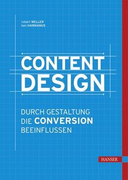 Abbildung von Weller / Harmanus | Content Design | 2017 | Durch Gestaltung die Conversio...