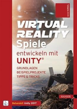 Abbildung von Korgel | Virtual Reality-Spiele entwickeln mit Unity® | 1. Auflage | 2017 | beck-shop.de