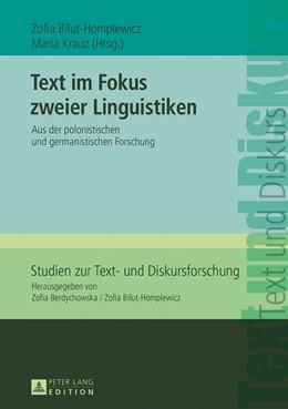 Abbildung von Krauz / Bilut-Homplewicz   Text im Fokus zweier Linguistiken   1. Auflage   2017   beck-shop.de