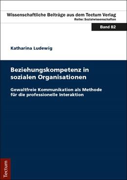 Abbildung von Ludewig   Beziehungskompetenz in sozialen Organisationen   1. Auflage   2017   beck-shop.de