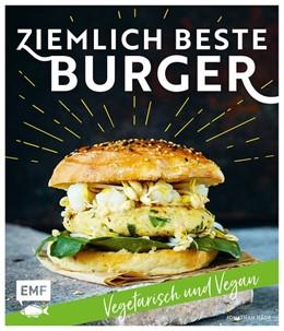 Abbildung von Häde | Ziemlich beste Burger - Vegetarisch und vegan | 1. Auflage | 2018 | beck-shop.de