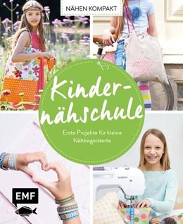 Abbildung von Drosten | Nähen kompakt - Kindernähschule | 1. Auflage | 2018 | beck-shop.de