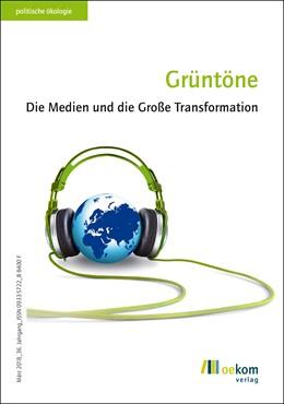 Abbildung von Grüntöne | 2018 | Die Medien und die Große Trans...