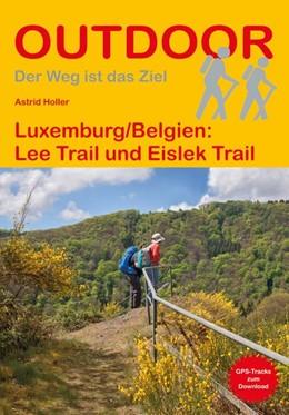 Abbildung von Holler   Luxemburg/Belgien: Lee Trail und Eislek Trail   1. Auflage   2018