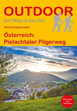 Abbildung von Dippelreither | Österreich: Pielachtaler Pilgerweg | 1. Auflage | 2019 | beck-shop.de