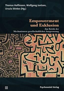 Abbildung von Hoffmann / Jantzen / Stinkes | Empowerment und Exklusion | 2018 | Zur Kritik der Mechanismen ges...