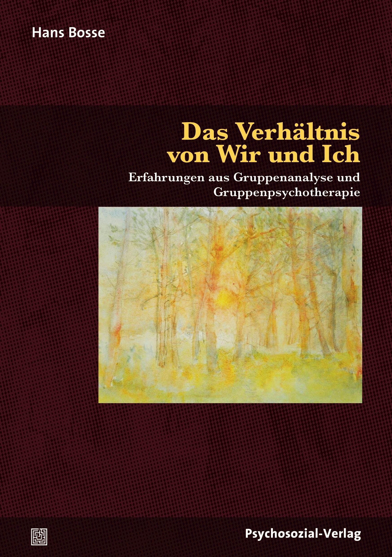 Das Verhältnis von Wir und Ich   Bosse, 2018   Buch (Cover)