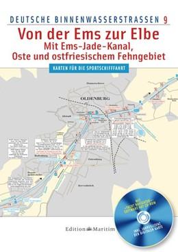 Abbildung von Deutsche Binnenwasserstraßen 09. Von der Ems zur Elbe   1. Auflage   2018   beck-shop.de