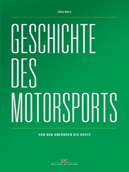 Abbildung von Walz | Geschichte des Motorsports | 1. Auflage | 2018 | beck-shop.de