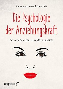 Abbildung von Edwards   Die Psychologie der Anziehungskraft   1. Auflage   2018   beck-shop.de