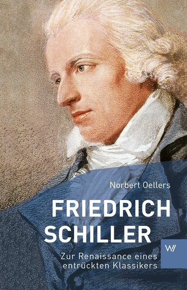 Friedrich Schiller | Oellers, 2018 | Buch (Cover)
