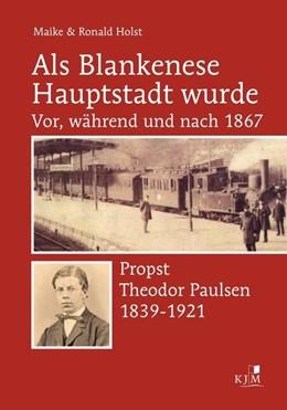Abbildung von Holst | Als Blankenese Hauptstadt wurde | 2017 | Teil I: Vor, während und nach ...