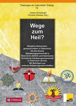 Abbildung von Hirnsperger / Wessely | Wege zum Heil? | 2018 | Religiöse Bekenntnisgemeinscha...
