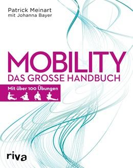 Abbildung von Meinart / Bayer   Mobility   2018   Das große Handbuch - Mit über ...