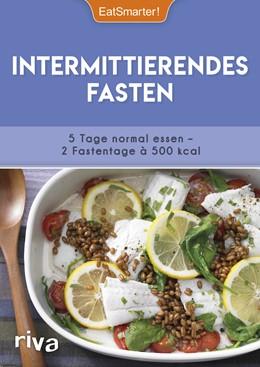Abbildung von Intermittierendes Fasten   1. Auflage   2018   beck-shop.de
