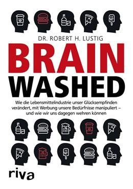 Abbildung von Lustig | Brainwashed | 1. Auflage | 2018 | beck-shop.de