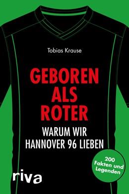 Abbildung von Krause | Geboren als Roter | 1. Auflage | 2018 | beck-shop.de
