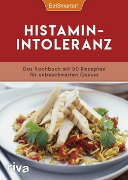 Abbildung von Histaminintoleranz | 2018 | Das Kochbuch mit 50 Rezepten f...