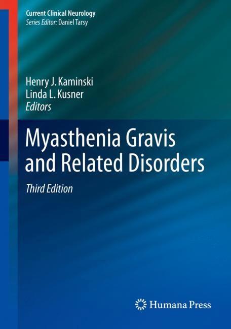 Myasthenia Gravis and Related Disorders | Kaminski / Kusner | 3rd ed. 2018, 2018 | Buch (Cover)