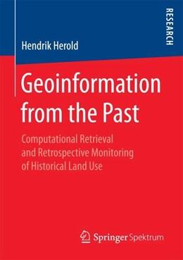 Abbildung von Herold | Geoinformation from the Past | 1. Auflage | 2018 | beck-shop.de