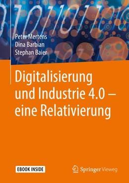 Abbildung von Mertens / Barbian / Baier   Digitalisierung und Industrie 4.0 – eine Relativierung   2018