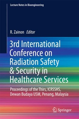 Abbildung von Zainon | 3rd International Conference on Radiation Safety & Security in Healthcare Services | 1st ed. 2018 | 2018 | Proceedings of the Thirs, ICRS...