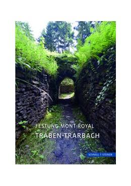 Abbildung von Gibbert | Traben-Trarbach | 2017 | Festung Mont-Royal | 2886