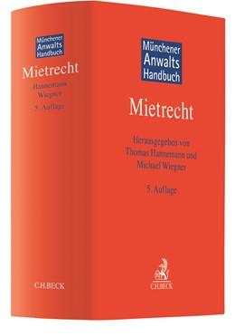 Abbildung von Münchener Anwaltshandbuch Mietrecht | 5., überarbeitete und erweiterte Auflage | 2019