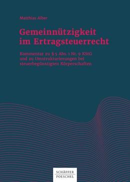Abbildung von Alber | Gemeinnützigkeit im Ertragsteuerrecht | 1. Auflage 2018 | 2018 | Kommentar zu § 5 Abs. 1 Nr. 9 ...